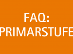 FAQ: Schulbetrieb in der Primarstufe