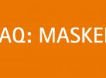 FAQ: Masken – Umgang mit medizinischem Mund-Nasen-Schutz in der Schule